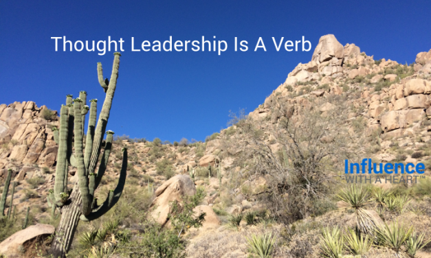 Thought Leadership Is A Verb