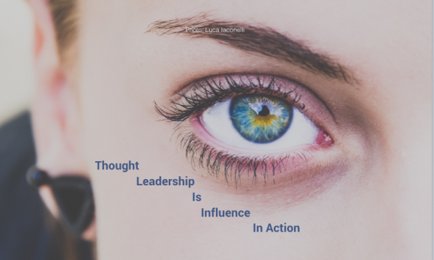 Thought Leadership Is Influence In Action