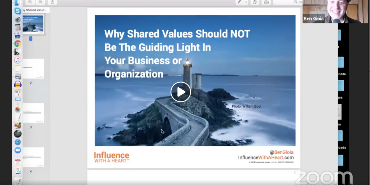 Why Shared Values Should NOT Be The Guiding Light In Your Business or Organization