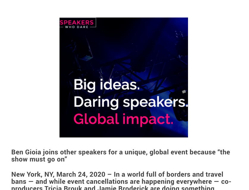 ANNOUNCING: Speakers Who Dare & Ben Gioia Offer Innovative Leadership Ideas To Trump Coronavirus Fear