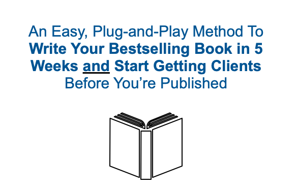 [Video] 5 WEEK BOOK MASTERY: Starts May 11/12 —book done and clients before you're published